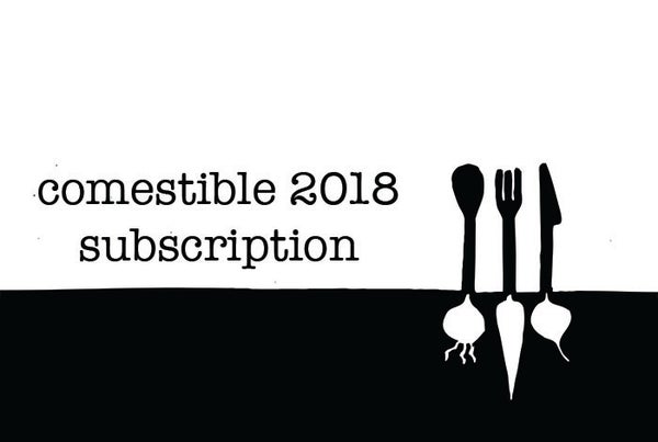 Image of Comestible 2018 Subscription