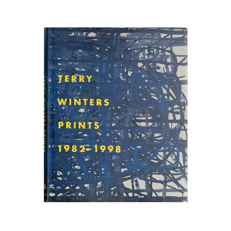 Terry Winters Prints 1982-1998: A Catalogue Raisonné