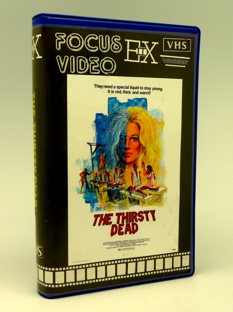 Image of THE THIRSTY DEAD (1974)