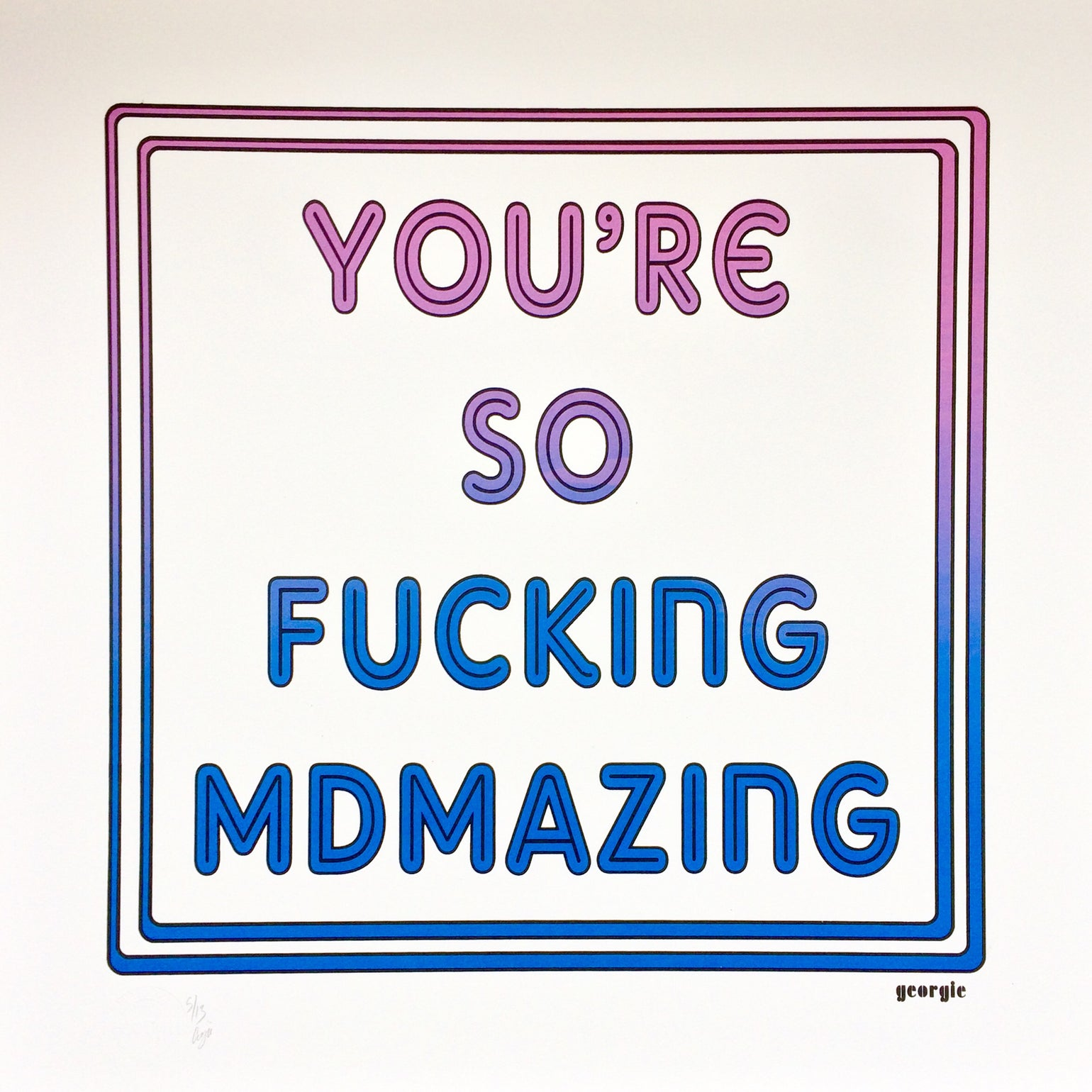 Image of MDMAZING screen print.
