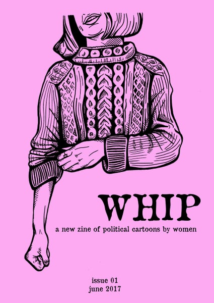 Image of WHIP Zine Issue 1