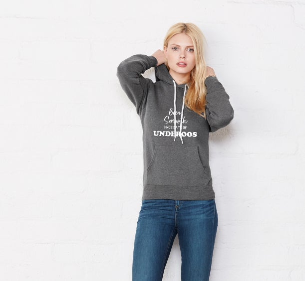 Image of BEEN SMOOTH SINCE UNDEROOS - hoodie