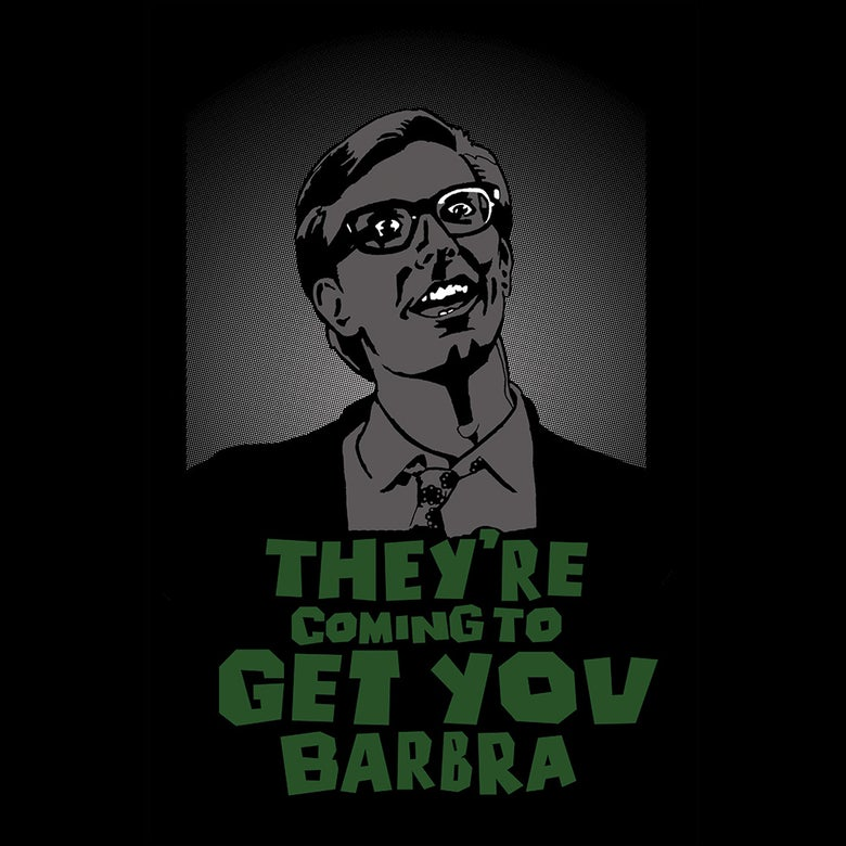 Image of They're Coming To Get You Barbra