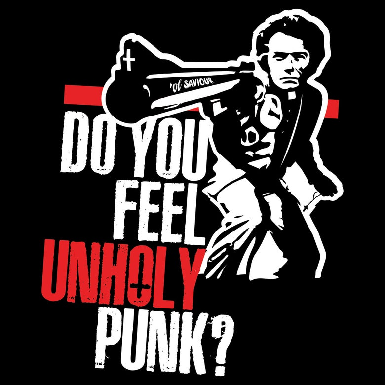 Image of Do you feel Unholy Punk?