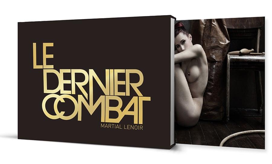 Image of LE DERNIER COMBAT - FINE ART - Éd limitée / 45