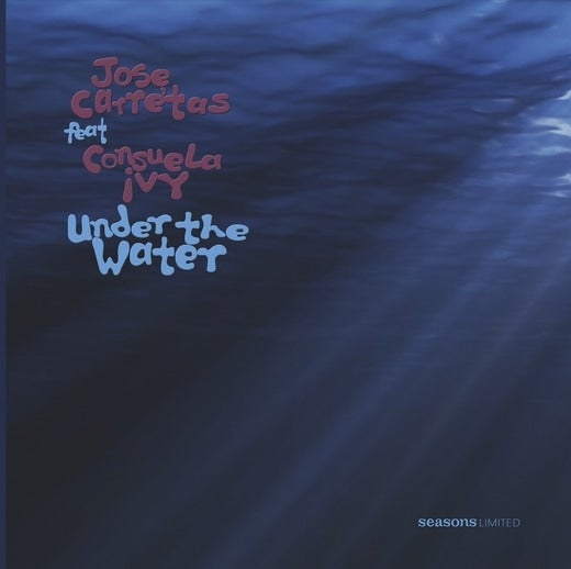 Image of Jose Carretas Featuring Consuela Ivy 'Under The Water'