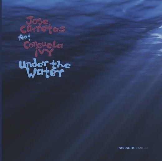 Image of Jose Carretas Featuring Consuela Ivy 'Under The Water'