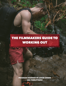Image of The Filmmakers Guide To Working Out!