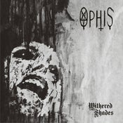 Image of Ophis ‎– Withered Shades 2LP