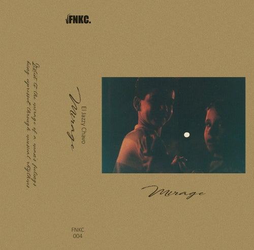 Image of El Jazzy Chavo - Mirage (Cassette)