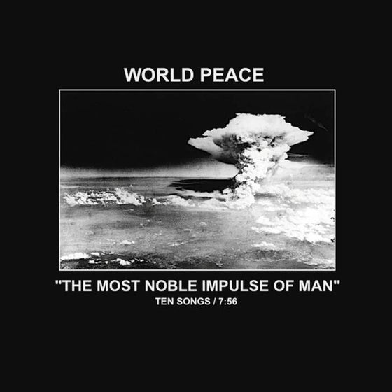 "Image of World Peace - ""The Most Noble Impulse Of Man"" cassette"