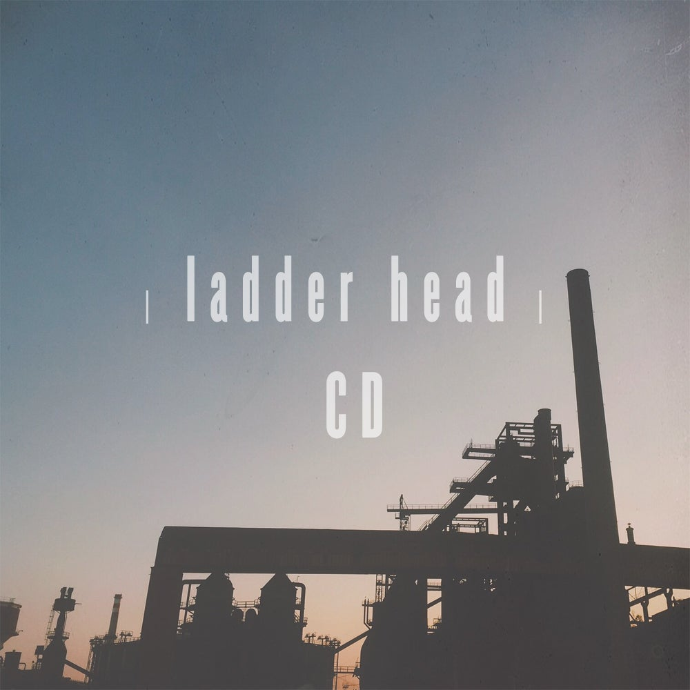 Image of 'Ladder Head' EP [CD]