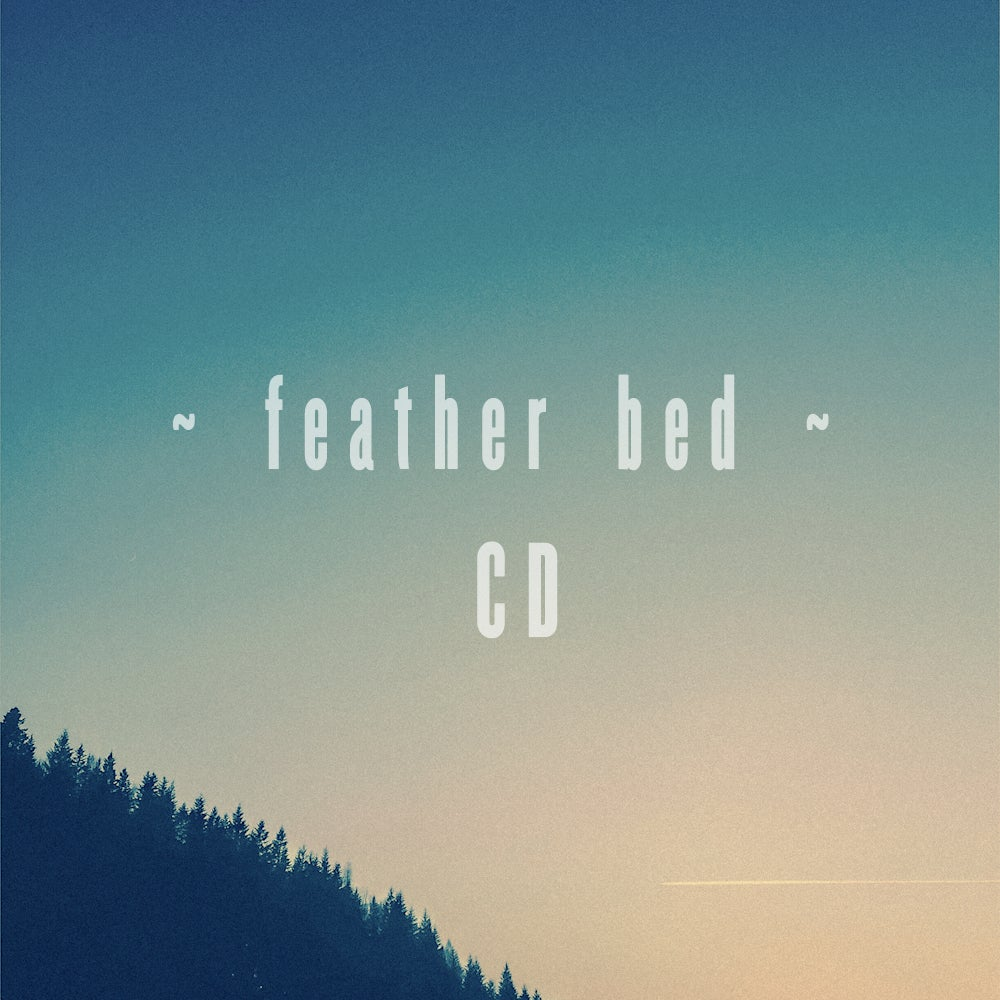 Image of 'Feather Bed' EP [CD]