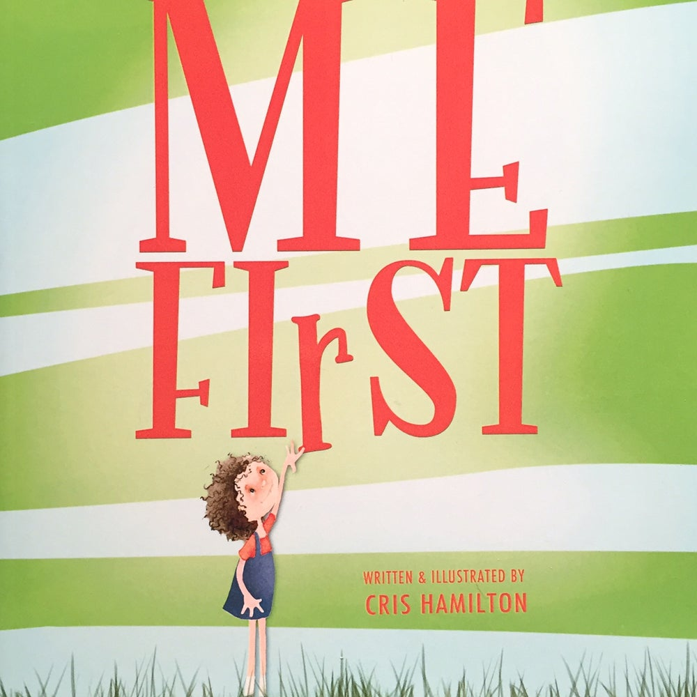 Image of Me First - a picture book