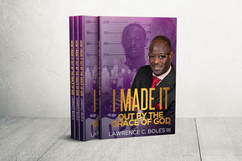 Image of I Made It Out By The Grace Of God - Book