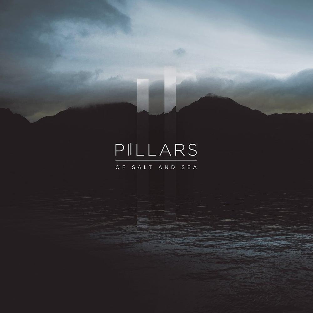 Image of PILLARS 'Of Salt and Sea'