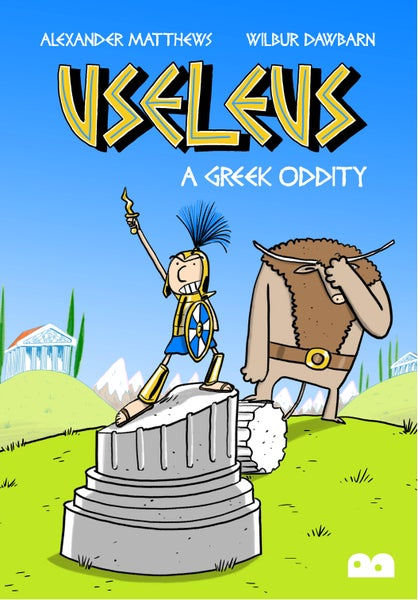 Image of Useleus: A Greek Oddity by Alexander Matthews and Wilbur Dawbarn