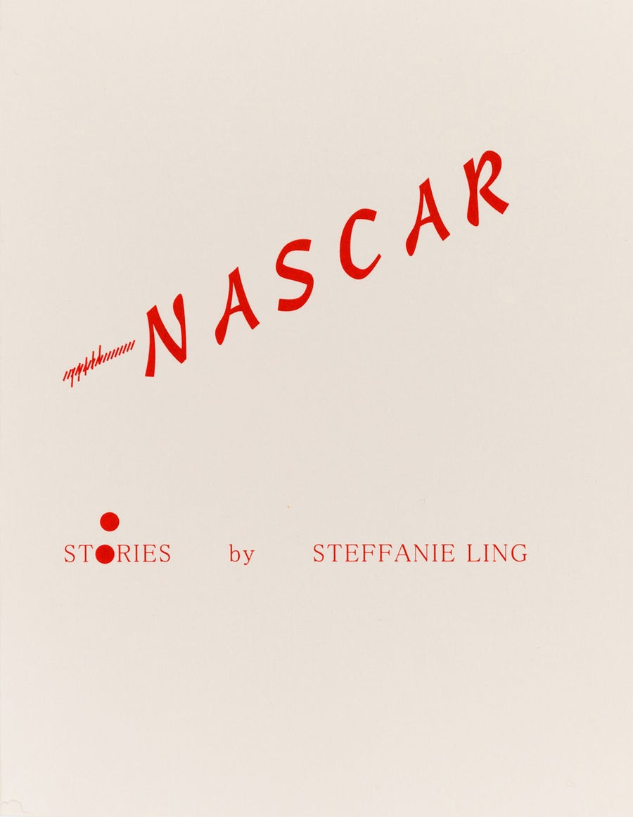 Image of Nascar: Stories by Steffanie Ling