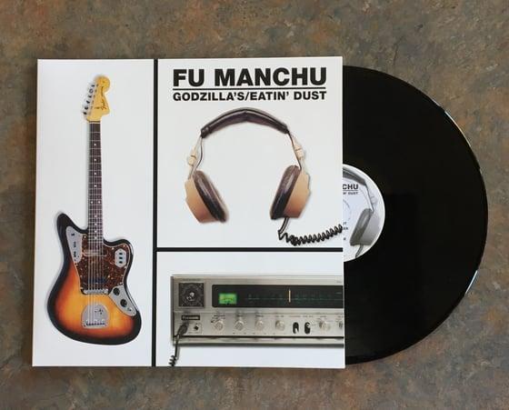 "Image of FU MANCHU ""Godzilla's/Eatin' Dust"" VINYL"