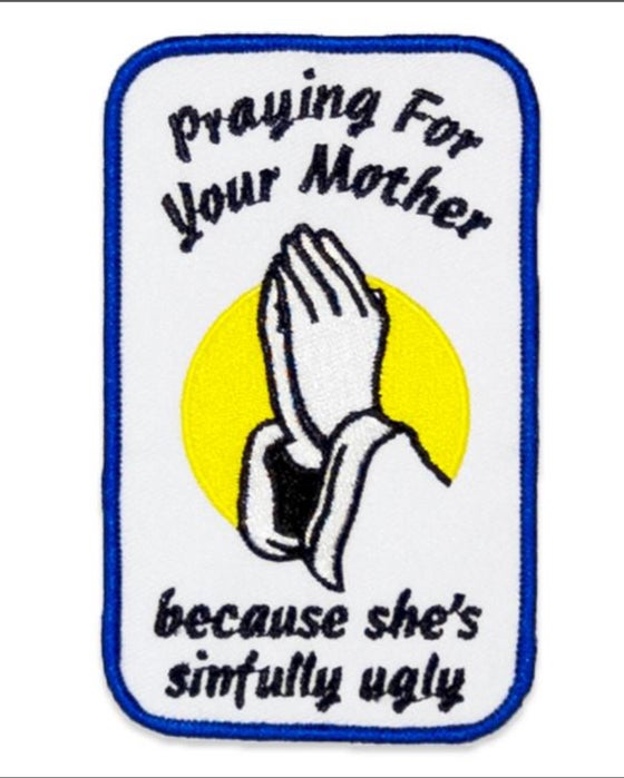 Image of Praying for your mom patch
