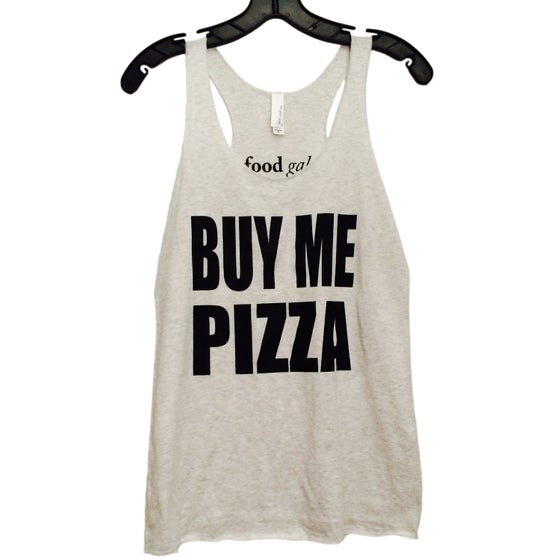 Image of Buy Me Pizza Tank - White
