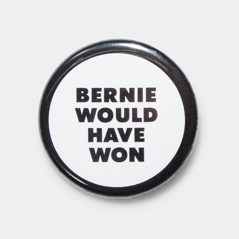 "Image of Bernie Would Have Won 1.25"" pin"