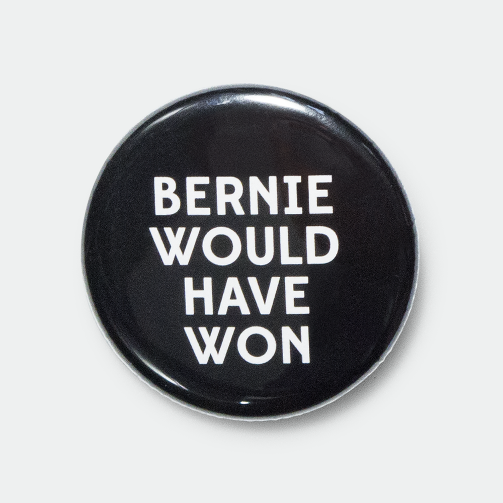 "Image of Bernie Would Have Won 1.25"" black pin"