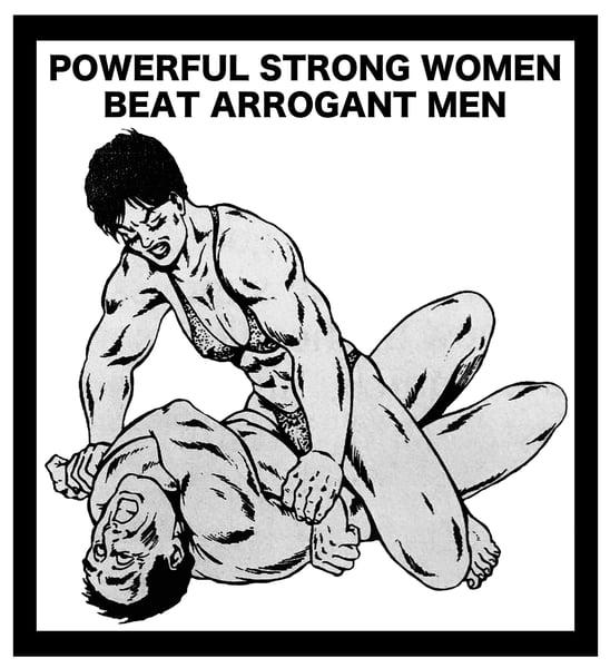 Image of POWERFUL STRONG WOMEN BEAT ARROGANT MEN