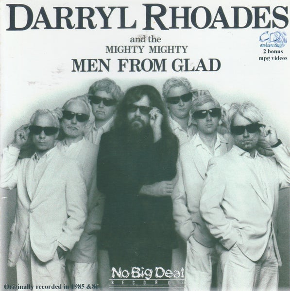 Image of BETTER DEAD THAN MELLOW By Darryl Rhoades & The Mighty Men From Glad