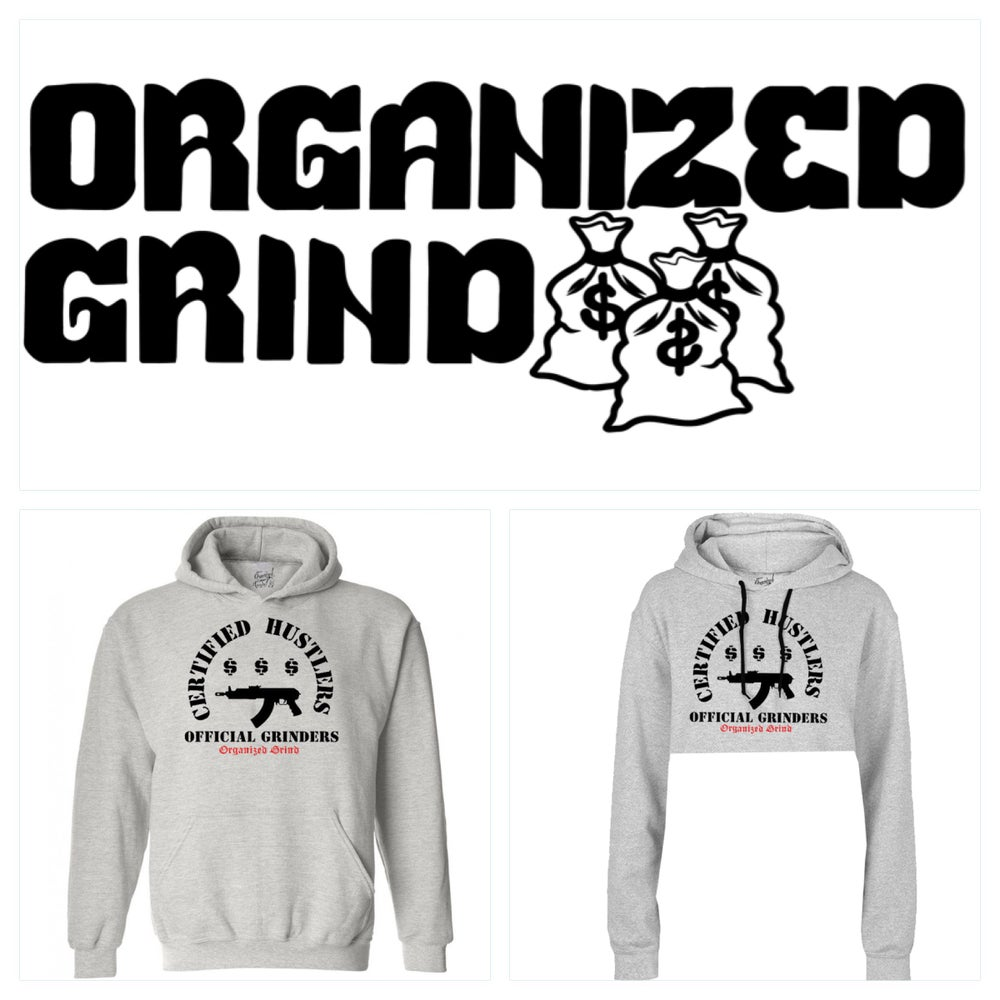 Image of Certified Hustlers ~ Official Grinders Hoodies
