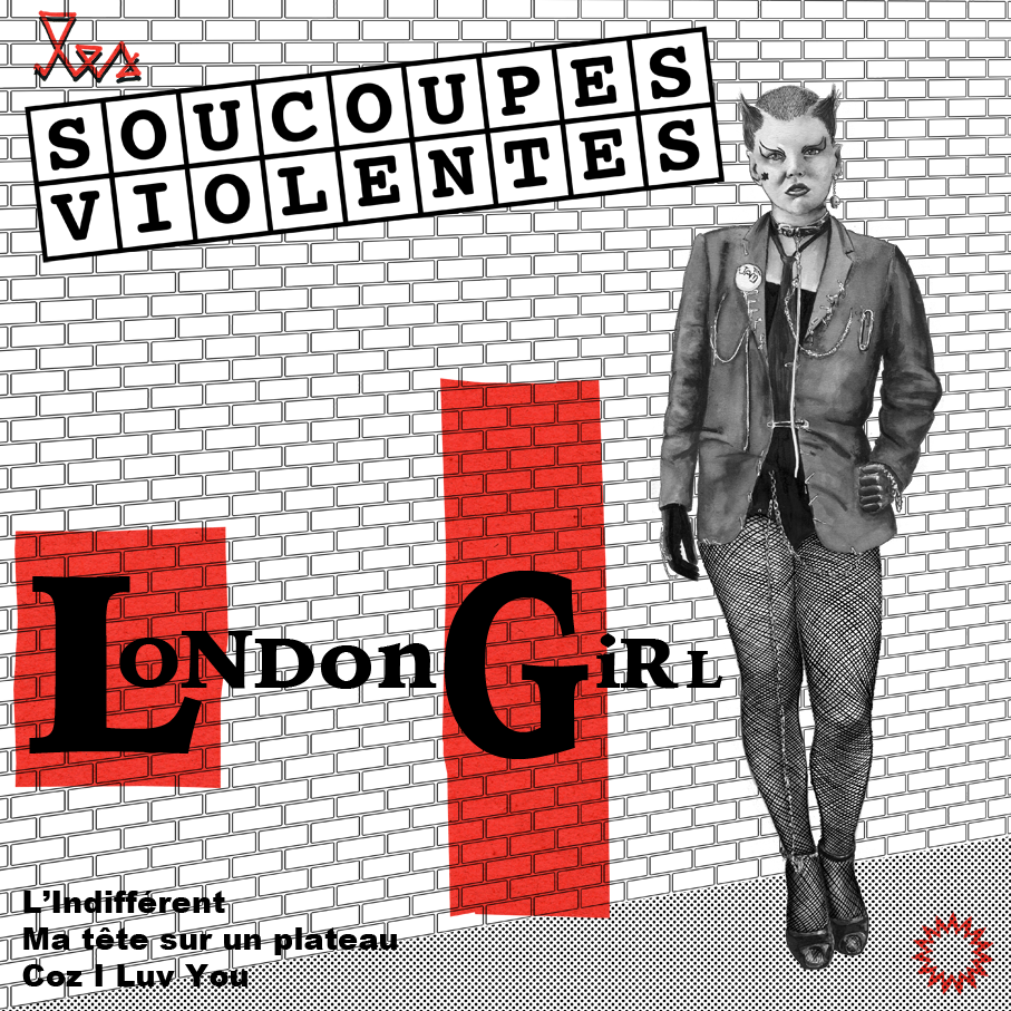 "LES SOUCOUPES VIOLENTES ""London Girl"" EP Vinyle"