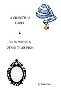 Image of A CHRISTMAS CAROL &  SNOW WHITE & OTHER TALES FROM THE BROTHERS GRIMM