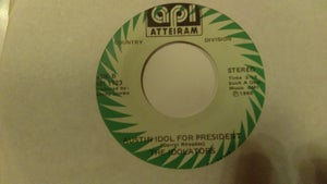 Image of HEART THROB/AUSTIN IDOL FOR PRESIDENT  (45 RPM...RARE)