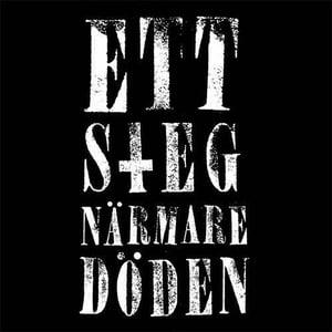 Image of ETT STEG NÄRMARE DÖDEN - 1 st EP