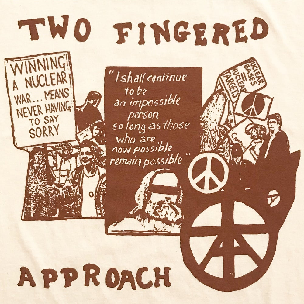 """Image of Two Fingered Approach """"No More Wars"""" Tee"""