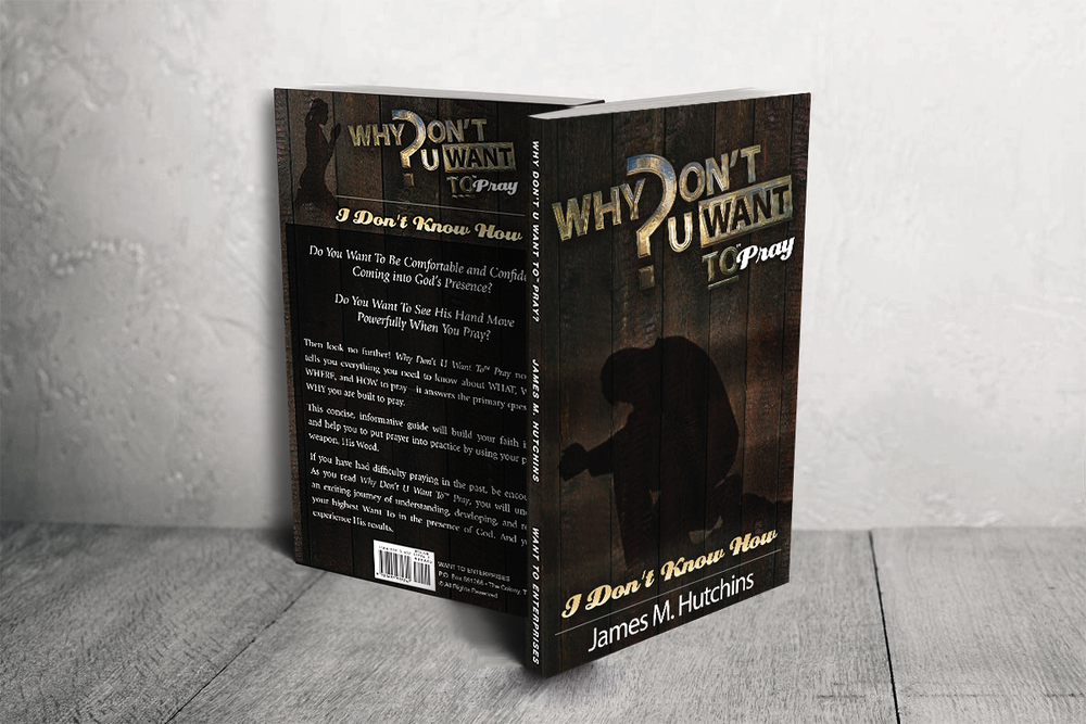 Image of Why Don't U Want To-Pray? Hard Copy Book