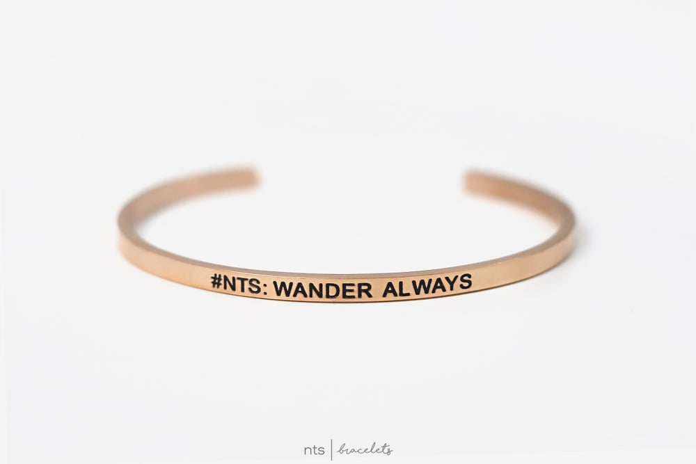 Image of #NTS: WANDER ALWAYS (Rose Gold)