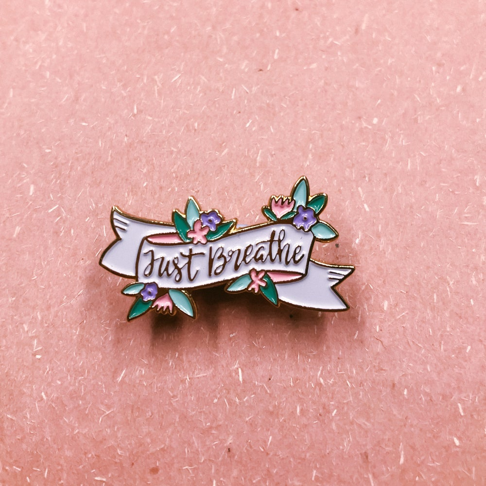 Image of Just Breathe Enamel Pin