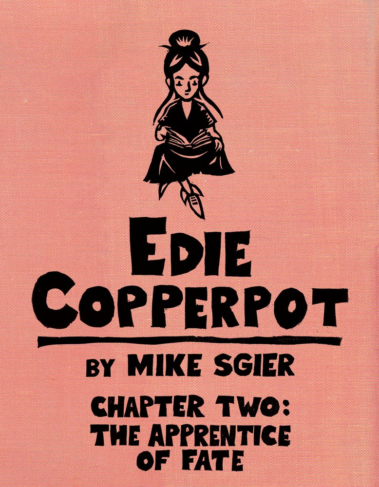 Image of Edie Copperpot : Chapter 2 - The Apprentice of Fate