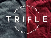 "Image of Trifle ""How I love your silence"" - T-shirt"