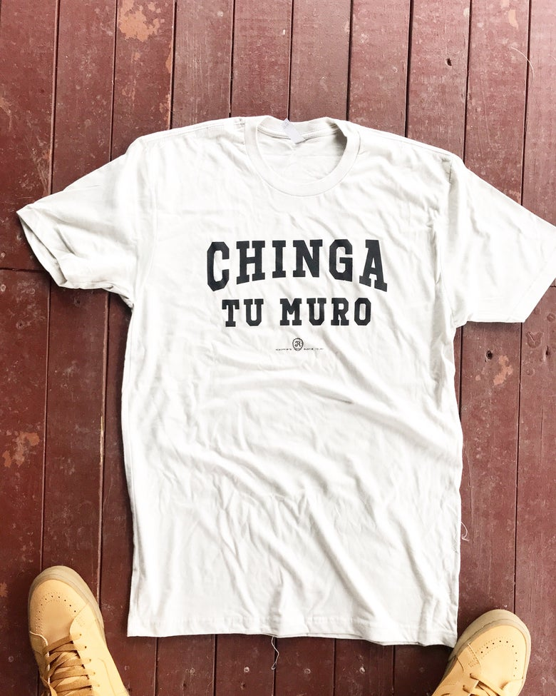 Image of CHINGA TU MURO - OFF WHITE