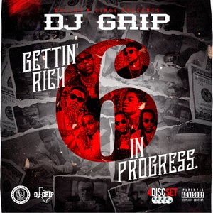 Image of DJ Grip - Gettin Rich In Progress 6 (4 Disc Set w/ DVD)