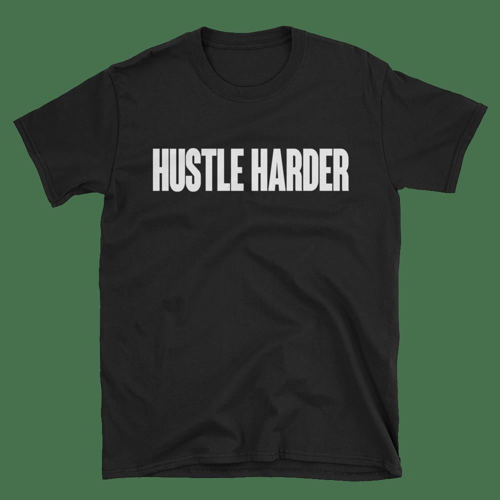 Image of HUSTLE HARDER