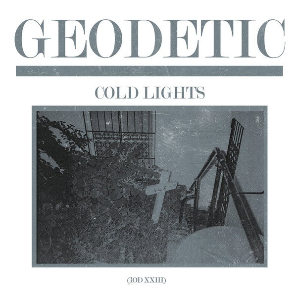 Image of [IOD023] Geodetic - Cold Lights 12""