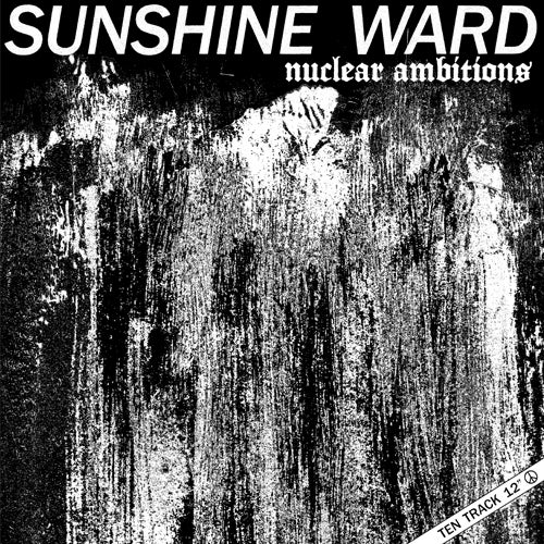 Image of Sunshine Ward-Nuclear Ambitions 12""