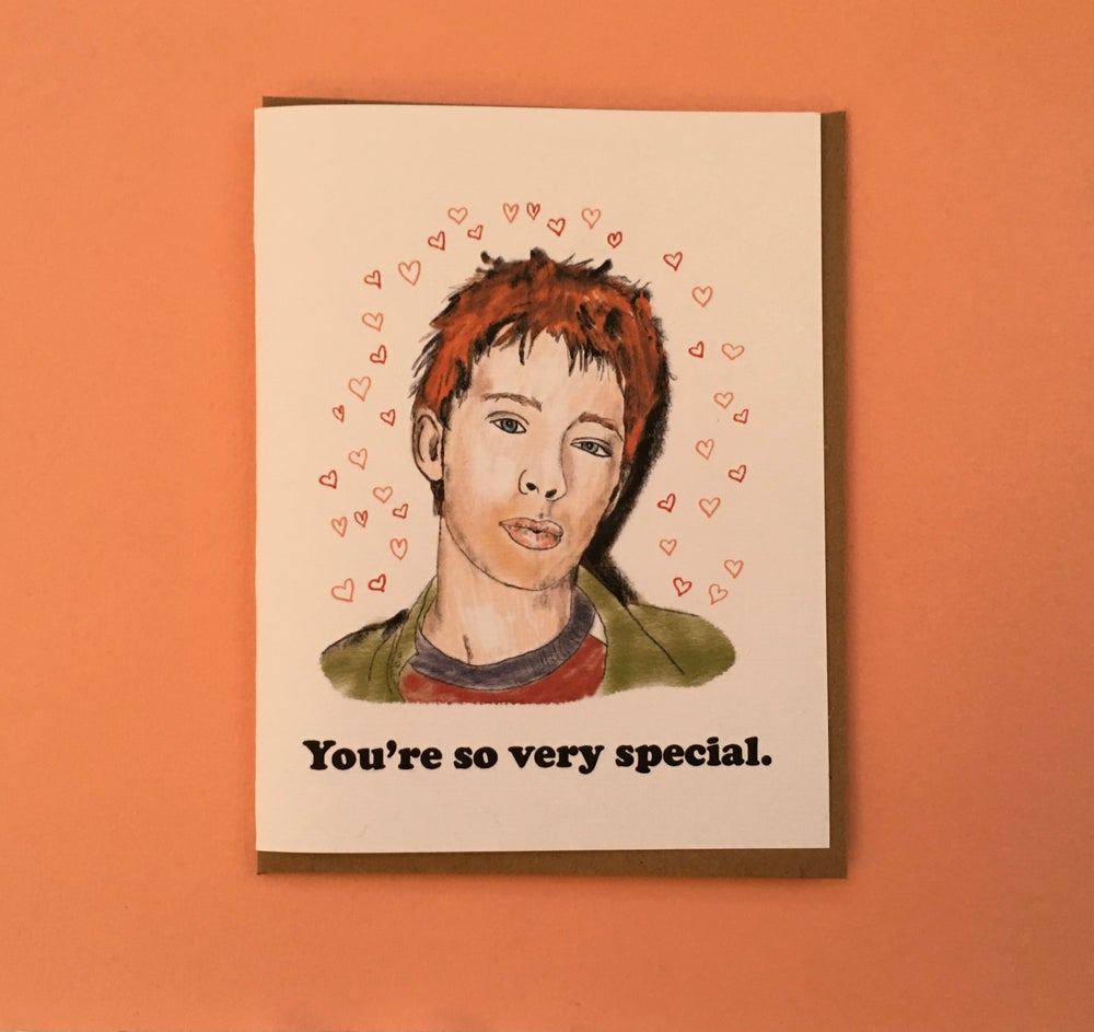 Image of You're so fecking special- Radiohead Valentine.
