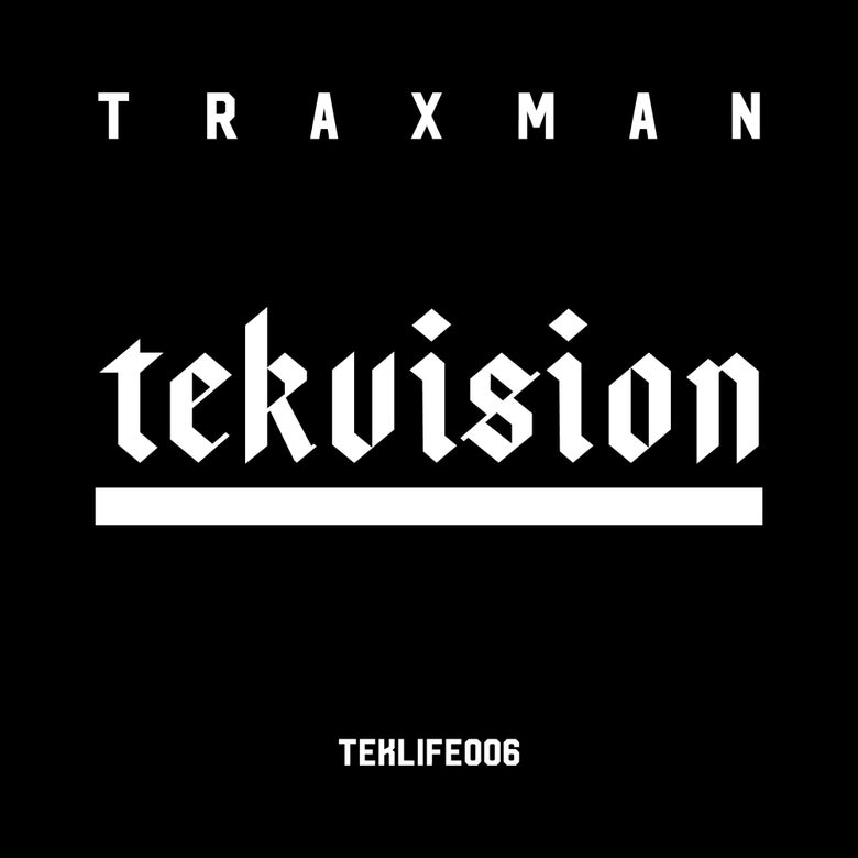 "Image of TEKLIFE RECORDS 006 - TRAXMAN - TEKVISION ( 12"" Vinyl )"