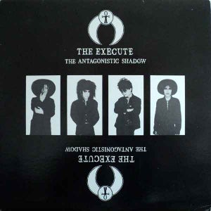 Image of THE EXECUTE The Antagonistic Shadow LP