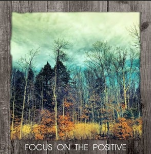 Image of NEW- Focus on the Positive Framed Statement