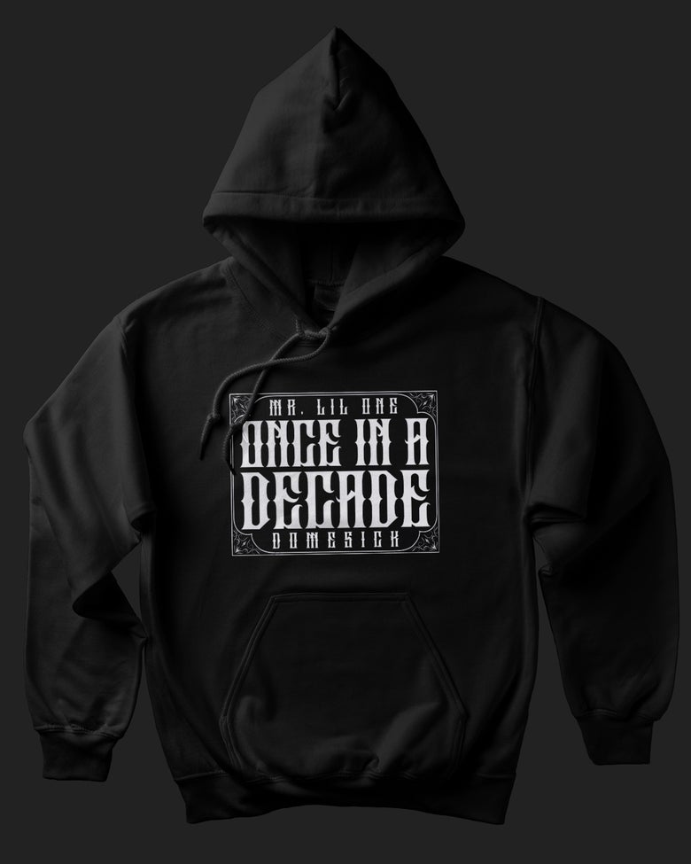 Image of Once In A Decade Hoody - Black